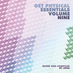 Get Physical Music Presents: Essentials Vol 9 - Mixed & Compiled By Jona