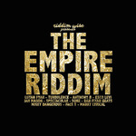 VARIOUS - The Empire Riddim (Front Cover)