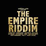 The Empire Riddim