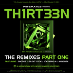 TH1RT33N (the remixes) Part One