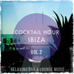 Cocktail Hour Ibiza Volume 2 (relaxing bar & lounge music)