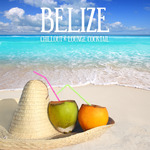Belize Chillout & Lounge Cocktail