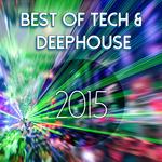 Best Of Tech & Deephouse 2015