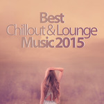 Best Chillout & Lounge Music 2015 200 Songs