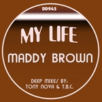 BROWN, Maddy - My Life (Front Cover)