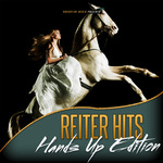 Reiter Hits: Hands Up Edition