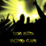 Blind Rave