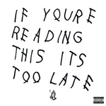 If You're Reading This It's Too Late (Explicit)