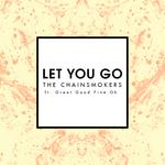 Let You Go (Mix Show Edit)
