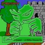 Lil Bitta House EP