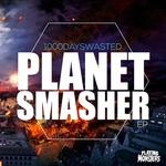 Planet Smasher EP