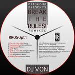 Break The Rules RR (remixes)