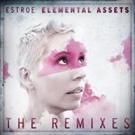 Elemental Assets The Remixes