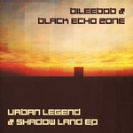 Urban Legend & Shadow Land EP