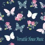 Versatile House Music Vol 6