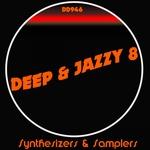 Deep & Jazzy 8
