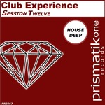 Club Experience Session Twelve