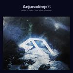 Anjunadeep 06 Mixed By James Grant & Jody Wisternoff