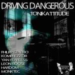 Driving Dangerous