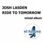 Ride To Tomorrow (mixed album)