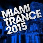 Miami Trance 2015