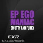 Ego Maniac EP