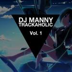 Trackaholic Volume 1 EP