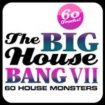 The Big House Bang Vol 7