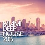 Miami Deep House 2015