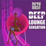 Deep Lounge Sensation
