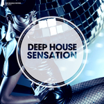 Deep House Sensation (deluxe version)