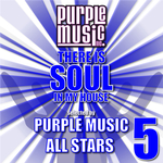 There Is Soul In My House - Purple Music All Stars 5