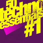 50 Techno Essentials #1