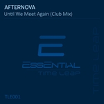 AFTERNOVA - Until We Meet Again (Club Mix) (Front Cover)