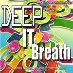 Deep It Breath