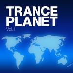 Trance Planet Vol 1