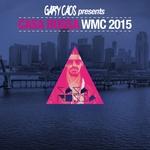 Gary Caos Presents Casa Rossa WMC 2015