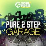 Pure 2 Step & Garage (Sample Pack WAV)