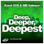 Deep Deeper Deepest 3