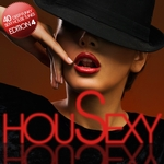 HouSexy 40 Deep Funky Sexy House Tunes Edition 4