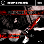 BRAINCRASH/GRIGIO/LENNY DEE - Aggression (Front Cover)