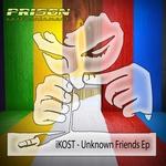 Unknown Friends EP