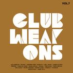 Club Weapons Vol 7