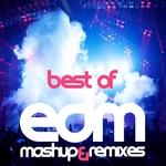 Best Of EDM (mashup & remixes)