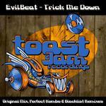 Trick Me Down (explicit)