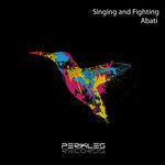 Singing & Fighting