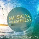Musical Freshness Volume 1 Get The Latest Electronic Hits