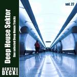 Deep House Sektor Volume 27
