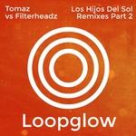 Los Hijos Del Sol (remixes) Part 2