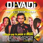 DJ Valdi De El Homiguero